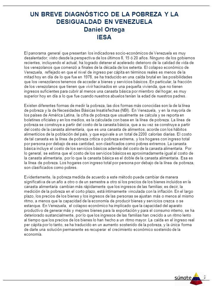 CAO- UN BREVE DIAGNÓSTICO DE LA POBREZA Y LA DESIGUALDAD EN VENEZUELA Daniel Ortega IESA.