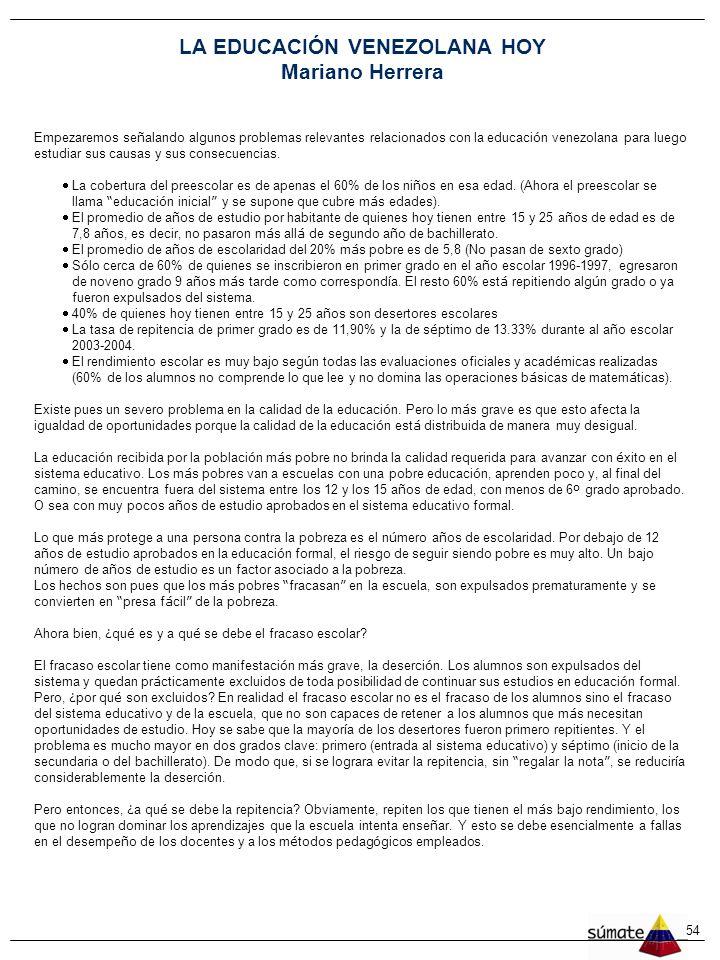 LA EDUCACIÓN VENEZOLANA HOY Mariano Herrera
