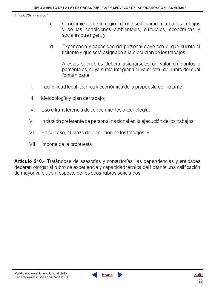 Factibilidad legal, técnica y económica de la propuesta del licitante;