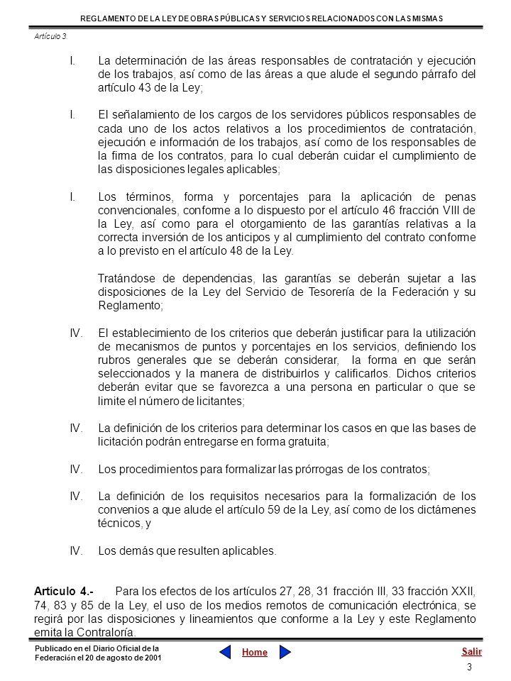 Los procedimientos para formalizar las prórrogas de los contratos;