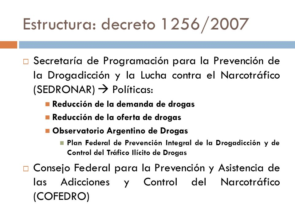 Estructura: decreto 1256/2007