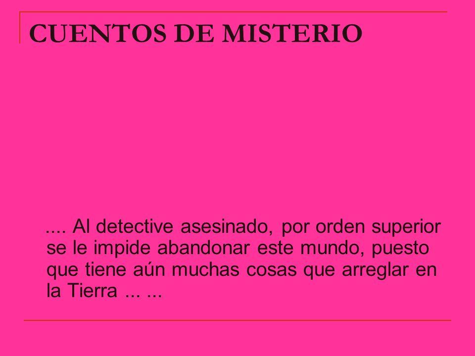 CUENTOS DE MISTERIO
