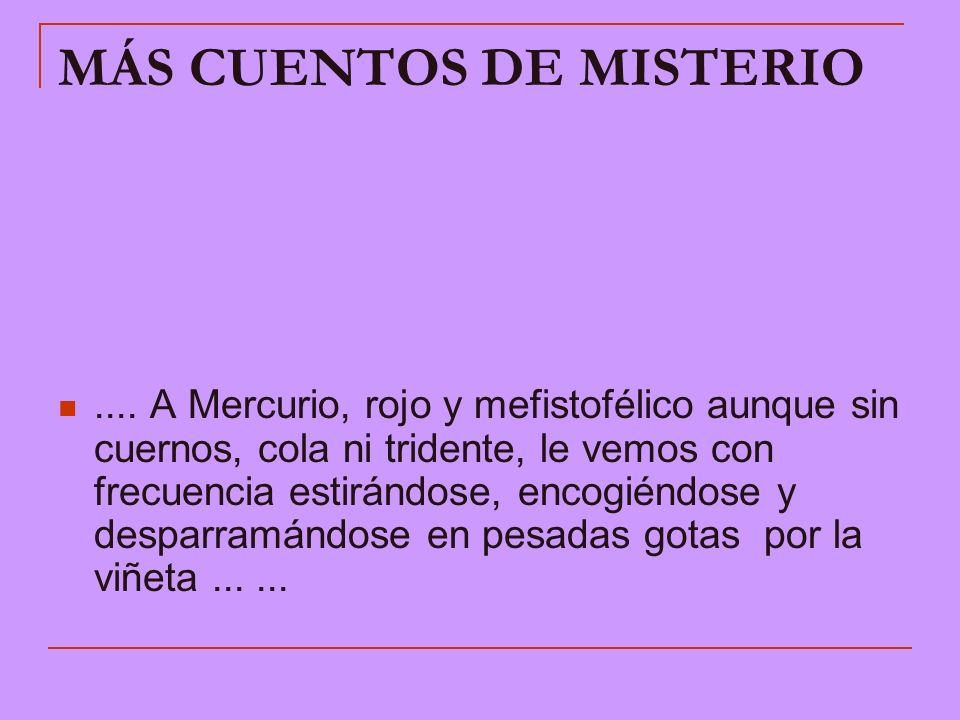 MÁS CUENTOS DE MISTERIO