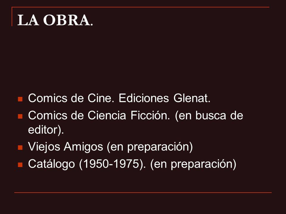 LA OBRA. Comics de Cine. Ediciones Glenat.
