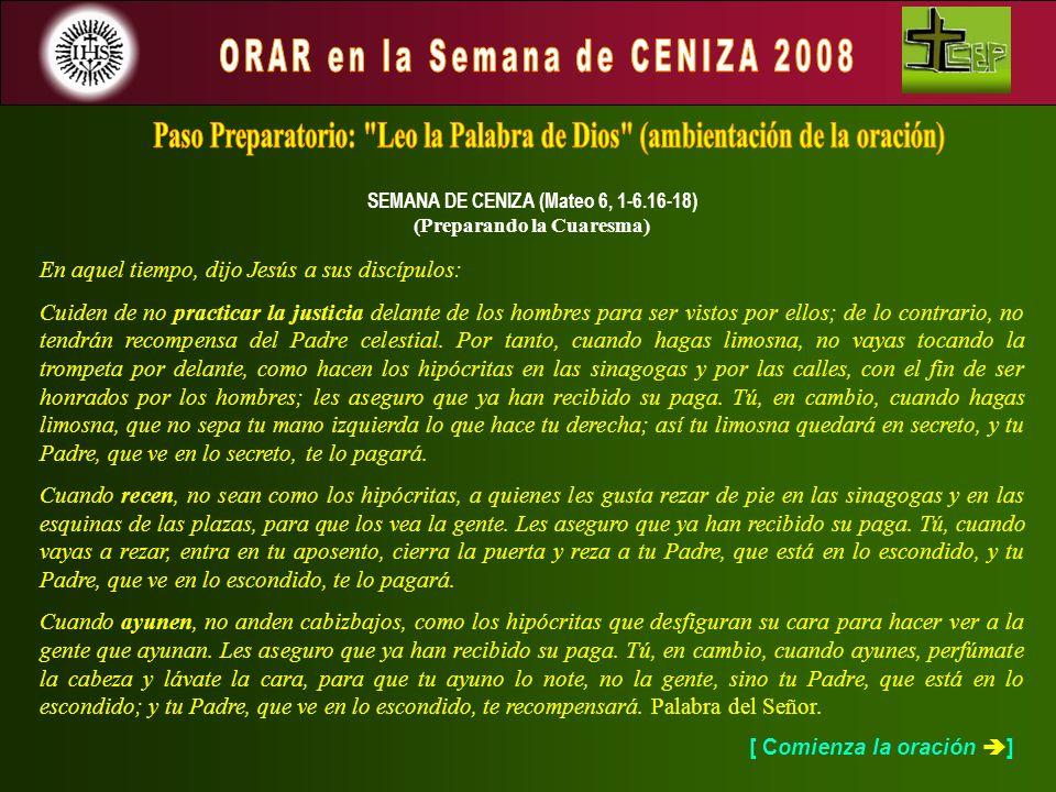 ORAR en la Semana de CENIZA 2008