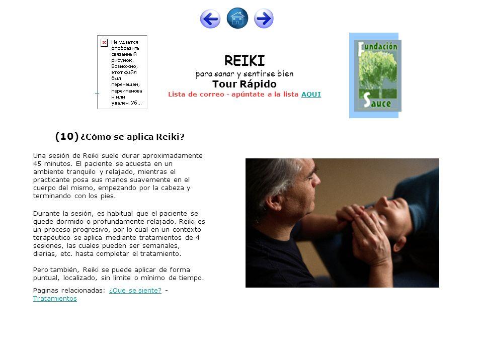 (10) ¿Cómo se aplica Reiki