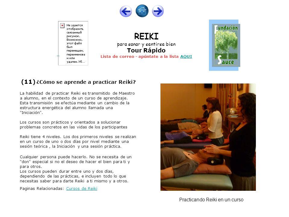 (11) ¿Cómo se aprende a practicar Reiki