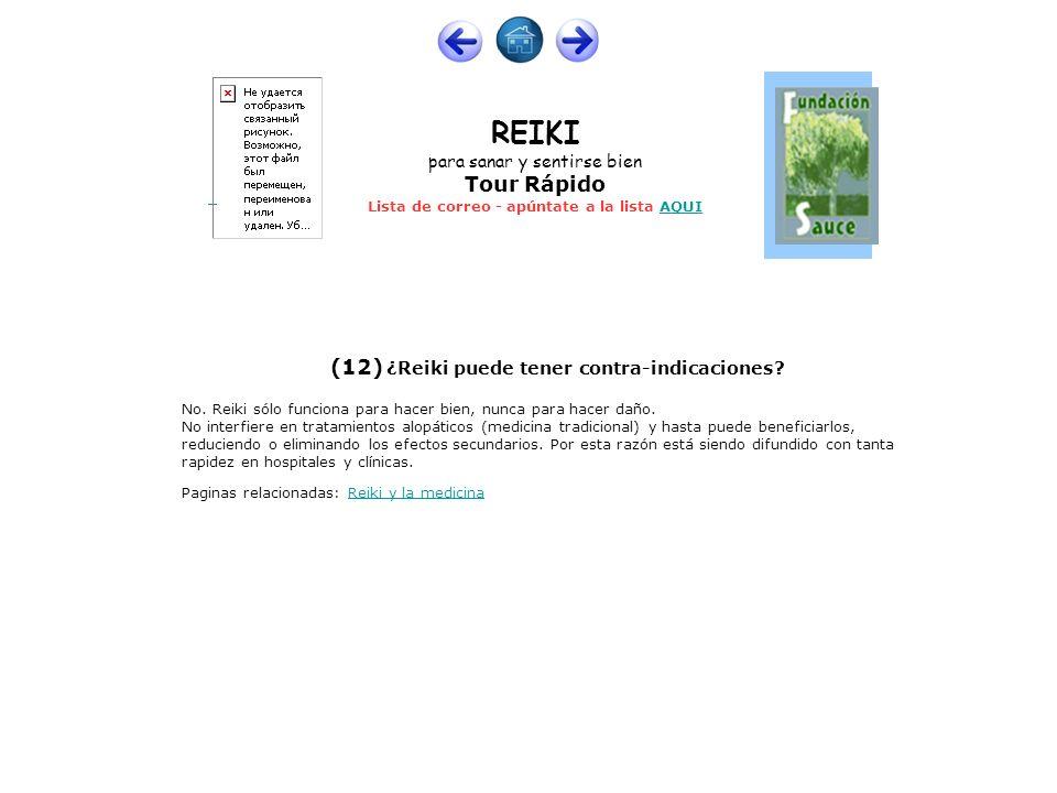 (12) ¿Reiki puede tener contra-indicaciones
