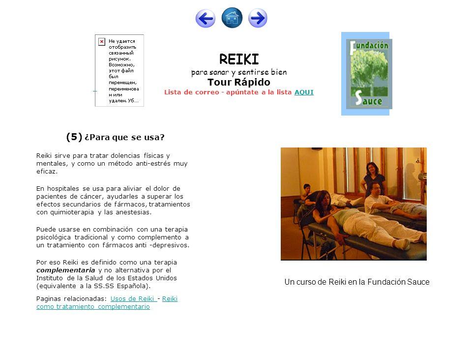 (5) ¿Para que se usa Un curso de Reiki en la Fundación Sauce