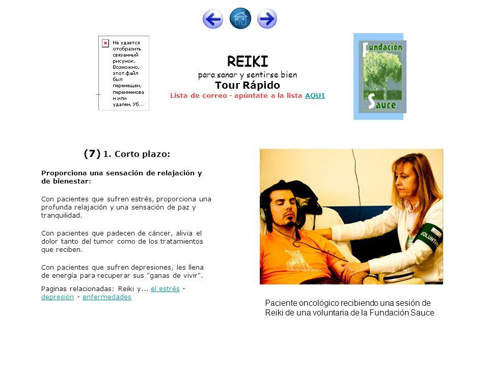 (7) 1. Corto plazo:Proporciona una sensación de relajación y de bienestar:
