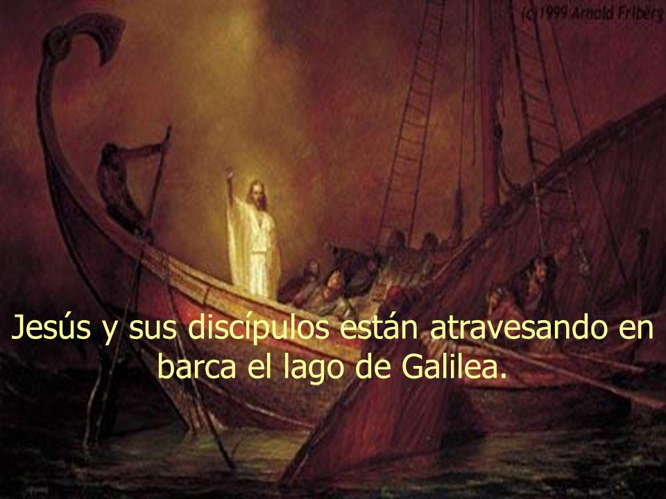 Jesús y sus discípulos están atravesando en barca el lago de Galilea.