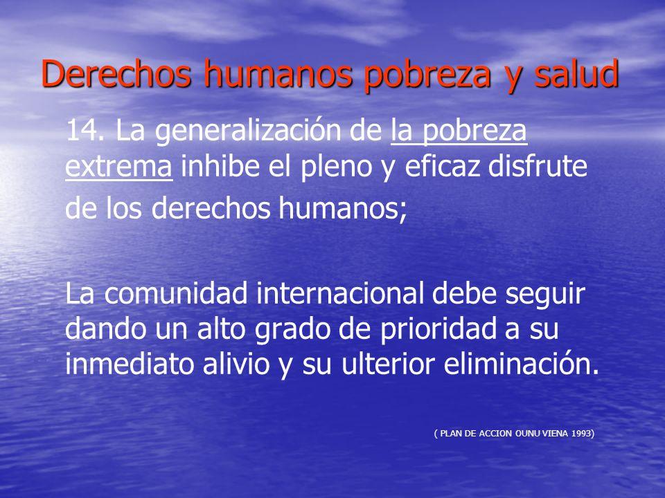 Derechos humanos pobreza y salud