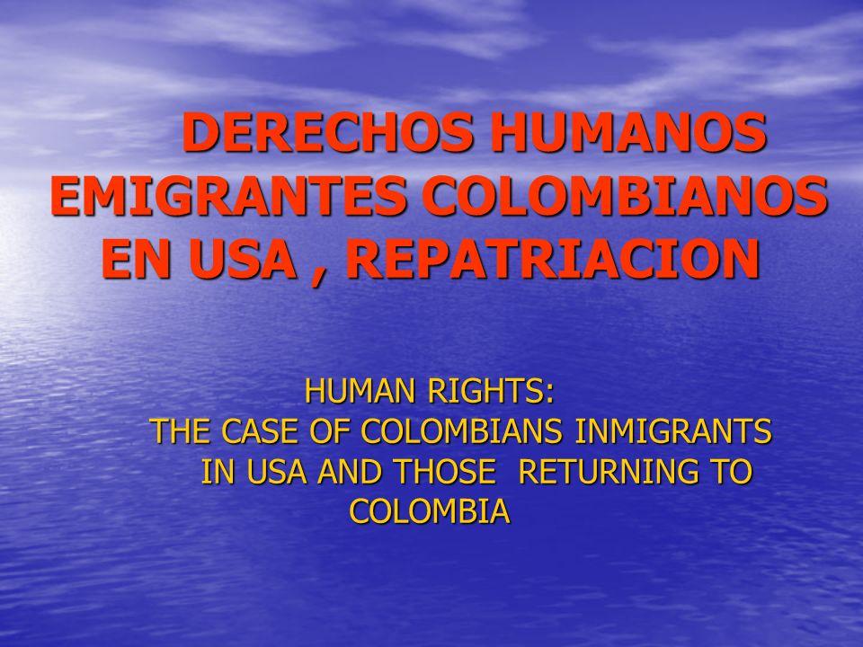 EMIGRANTES COLOMBIANOS EN USA , REPATRIACION