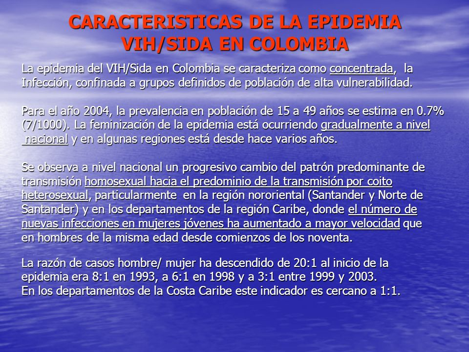 CARACTERISTICAS DE LA EPIDEMIA VIH/SIDA EN COLOMBIA