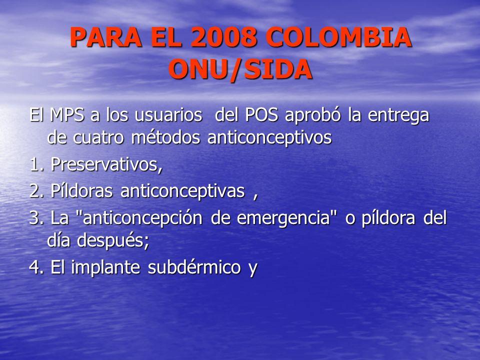 PARA EL 2008 COLOMBIA ONU/SIDA