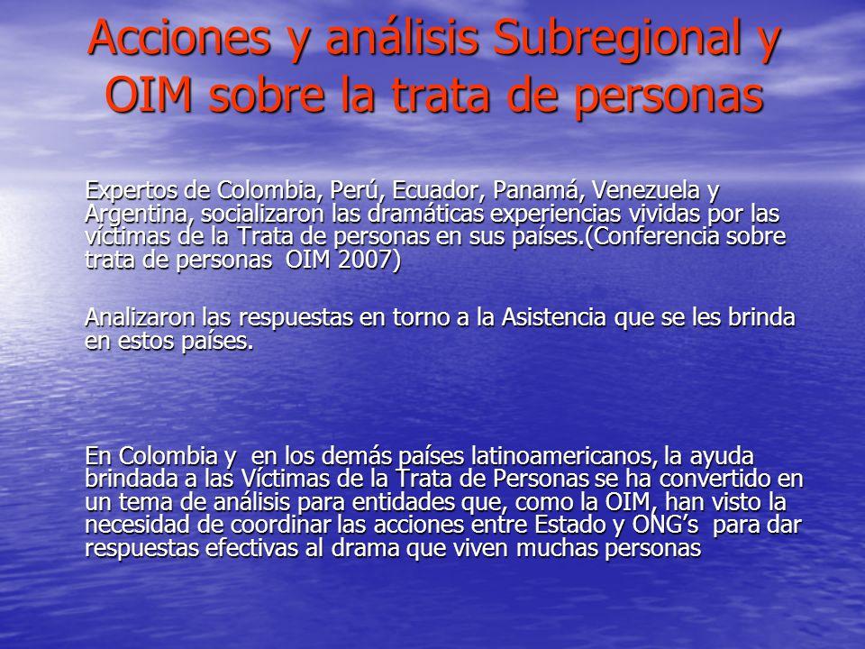 Acciones y análisis Subregional y OIM sobre la trata de personas