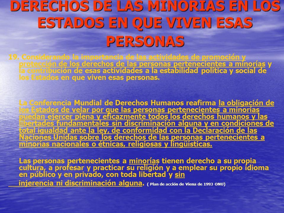 DERECHOS DE LAS MINORIAS EN LOS ESTADOS EN QUE VIVEN ESAS PERSONAS