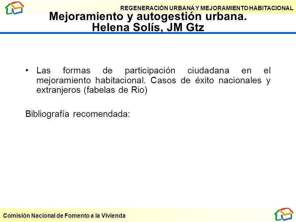 Mejoramiento y autogestión urbana. Helena Solís, JM Gtz