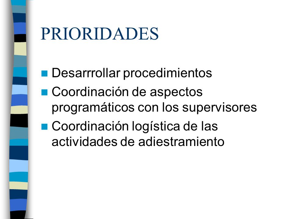 PRIORIDADES Desarrrollar procedimientos