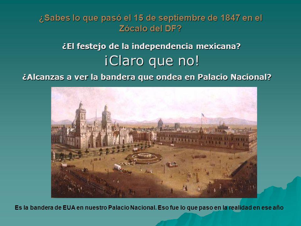 ¿Sabes lo que pasó el 15 de septiembre de 1847 en el Zócalo del DF