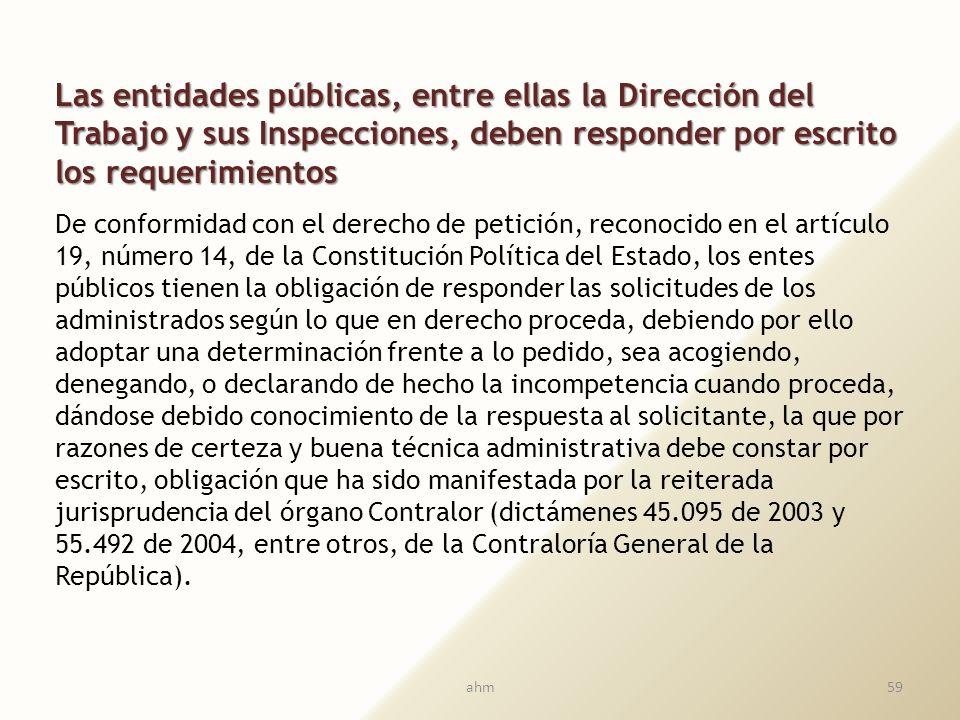 Las entidades públicas, entre ellas la Dirección del Trabajo y sus Inspecciones, deben responder por escrito los requerimientos