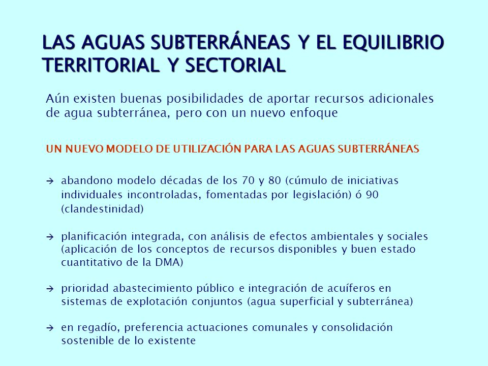 LAS AGUAS SUBTERRÁNEAS Y EL EQUILIBRIO TERRITORIAL Y SECTORIAL