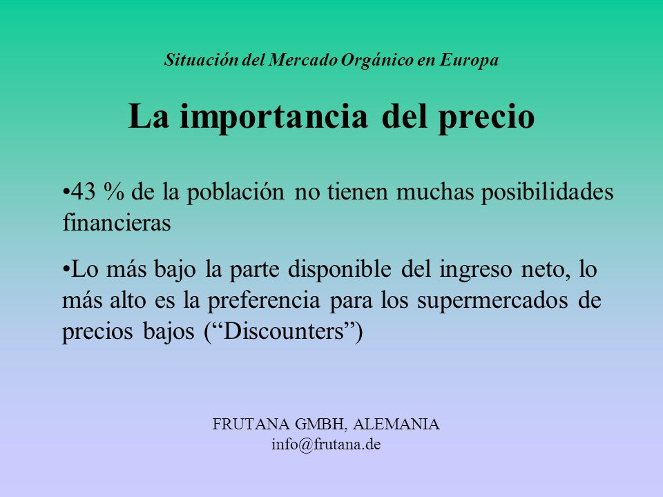 FRUTANA GMBH, ALEMANIA info@frutana.de