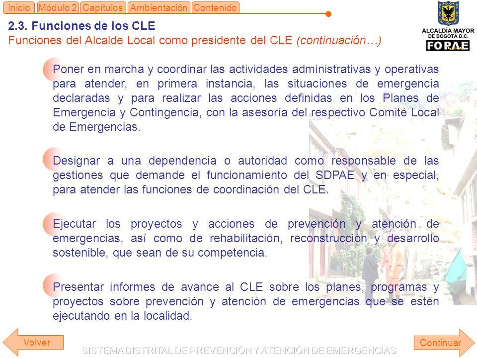 Funciones del Alcalde Local como presidente del CLE (continuación…)
