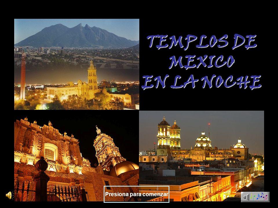 TEMPLOS DE MEXICO EN LA NOCHE