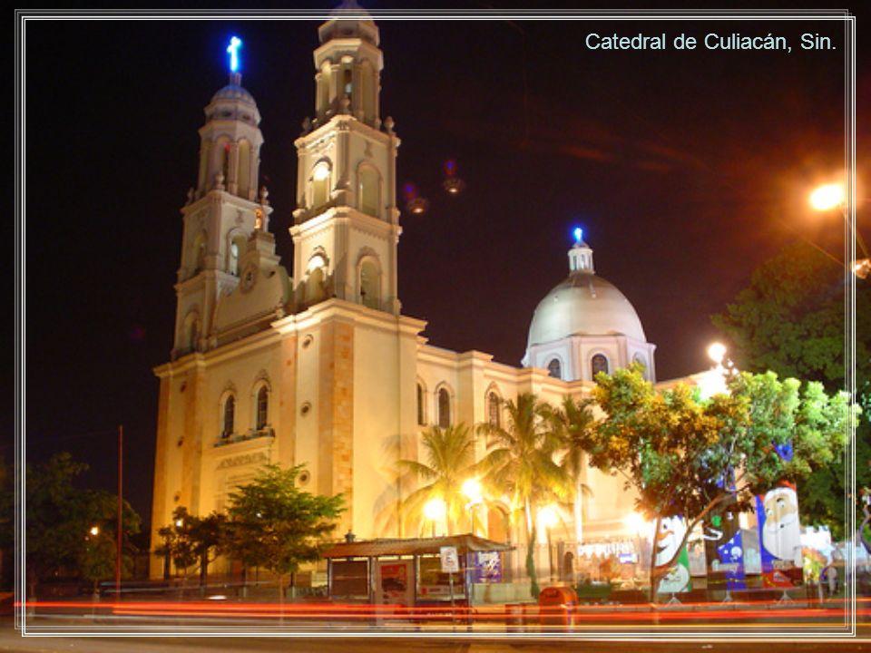 Catedral de Culiacán, Sin.