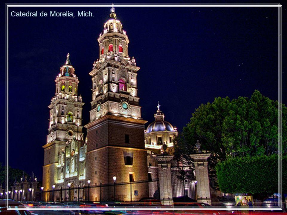 Catedral de Morelia, Mich.