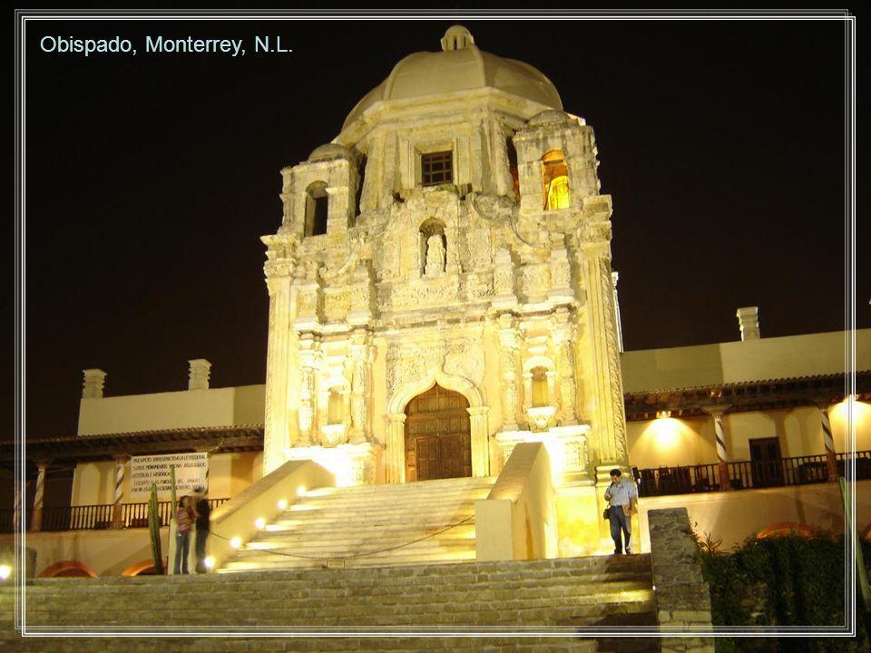 Obispado, Monterrey, N.L.