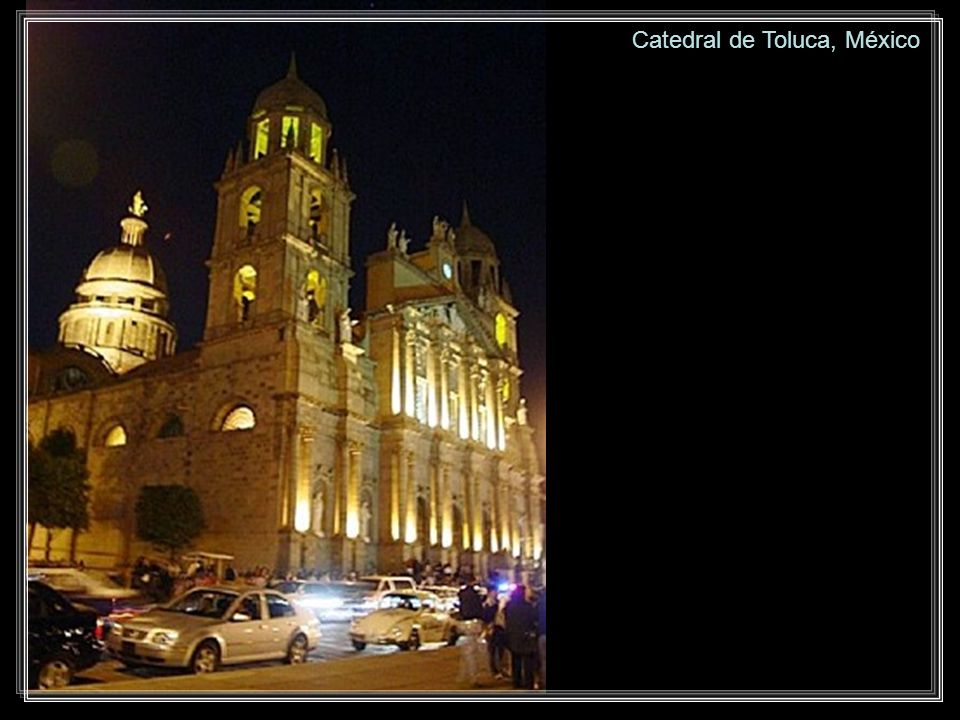 Catedral de Toluca, México