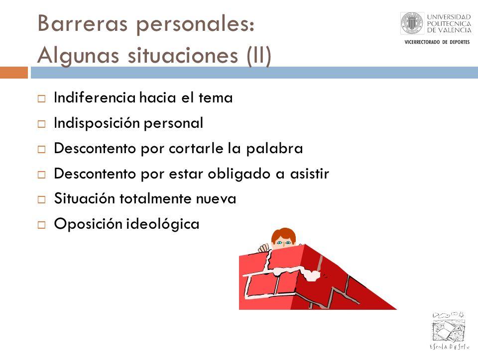 Barreras personales: Algunas situaciones (II)