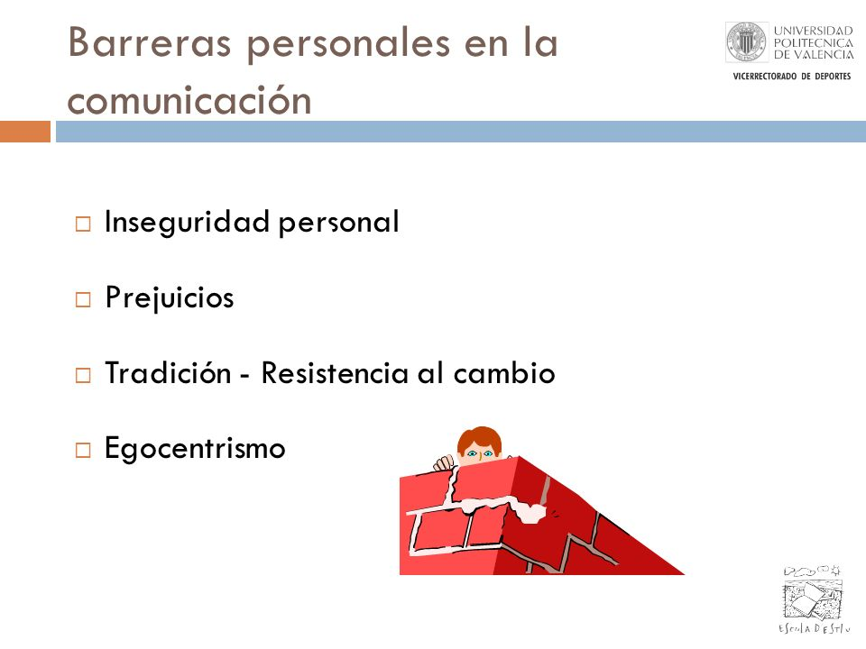Barreras personales en la comunicación