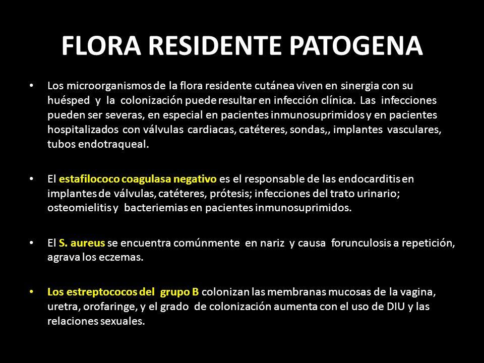 FLORA RESIDENTE PATOGENA