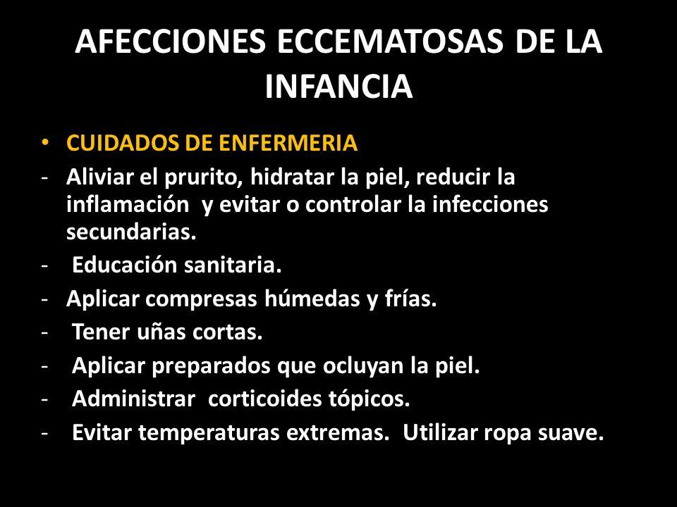 AFECCIONES ECCEMATOSAS DE LA INFANCIA