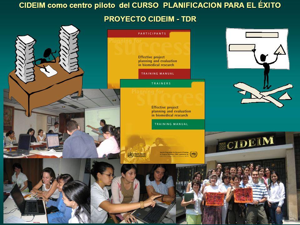 CIDEIM como centro piloto del CURSO PLANIFICACION PARA EL ÉXITO