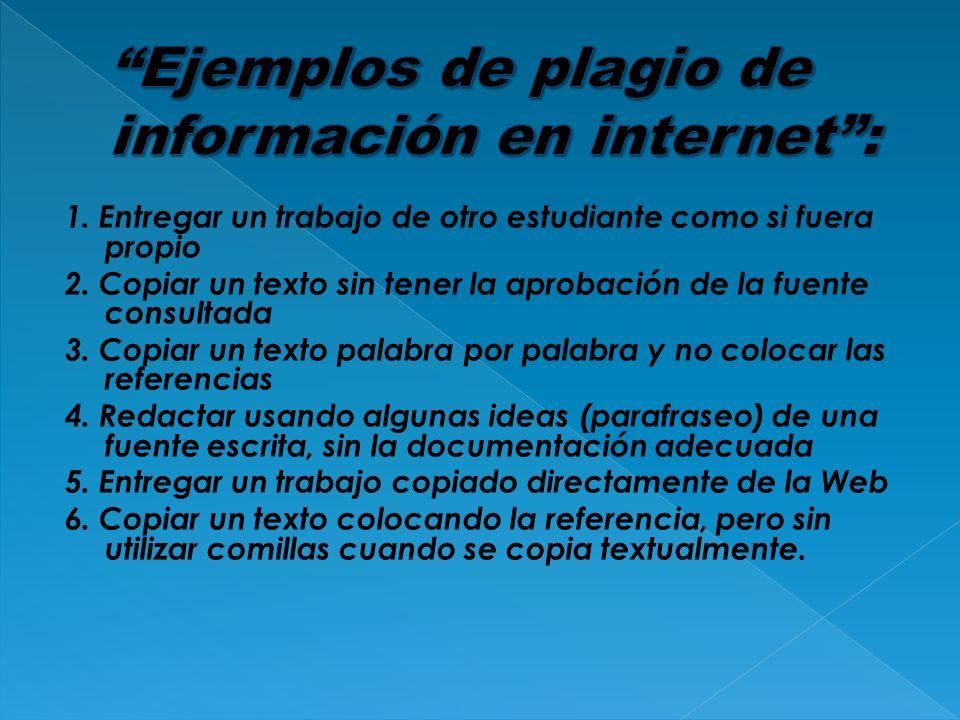 Ejemplos de plagio de información en internet :