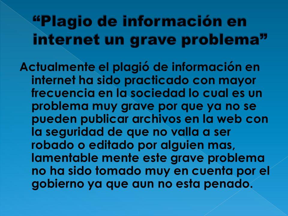 Plagio de información en internet un grave problema