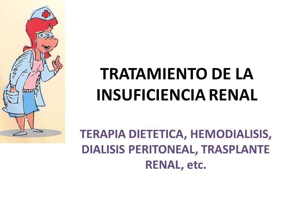 TRATAMIENTO DE LA INSUFICIENCIA RENAL
