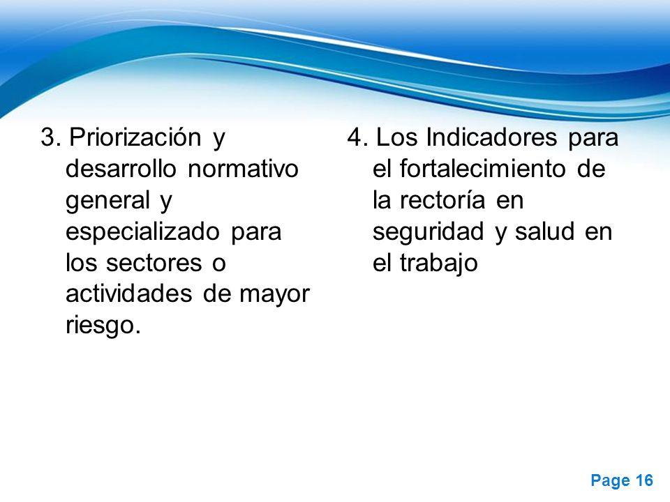 3. Priorización y desarrollo normativo general y especializado para los sectores o actividades de mayor riesgo.