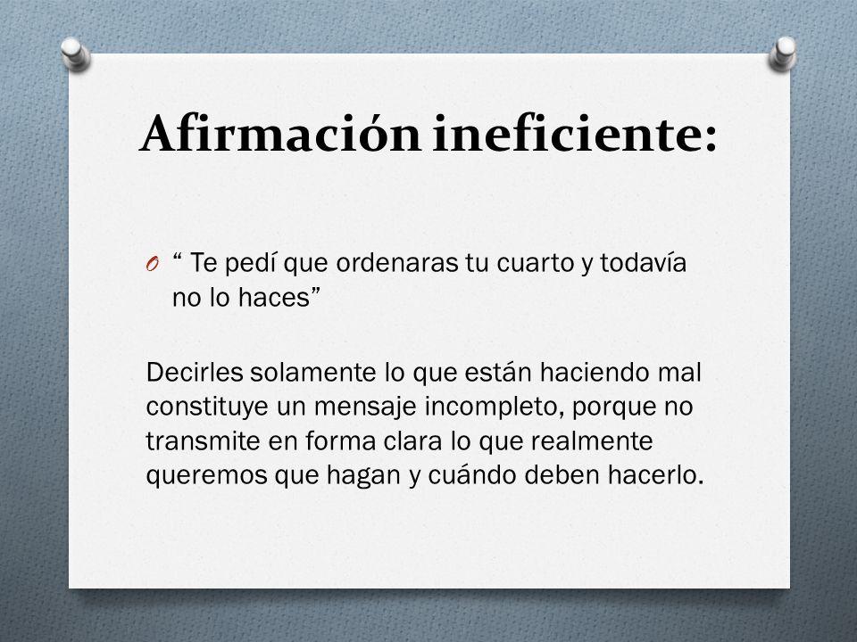 Afirmación ineficiente: