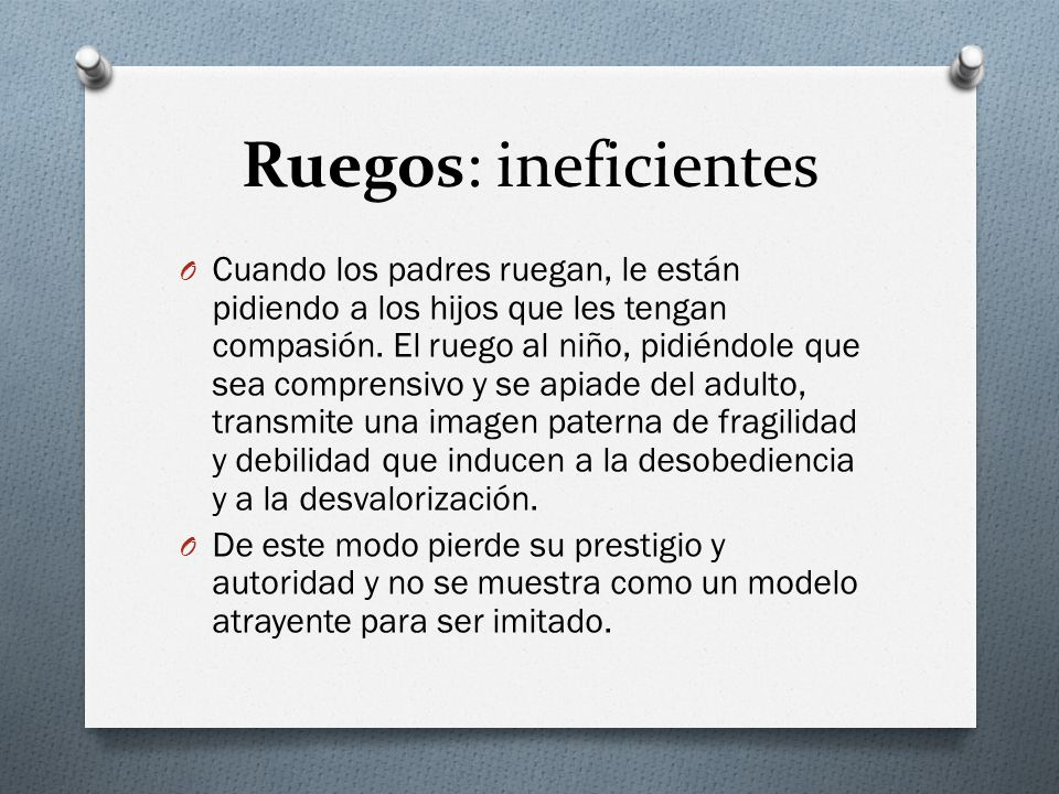 Ruegos: ineficientes