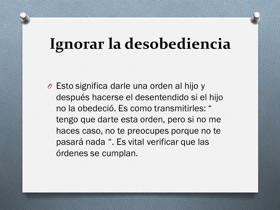 Ignorar la desobediencia