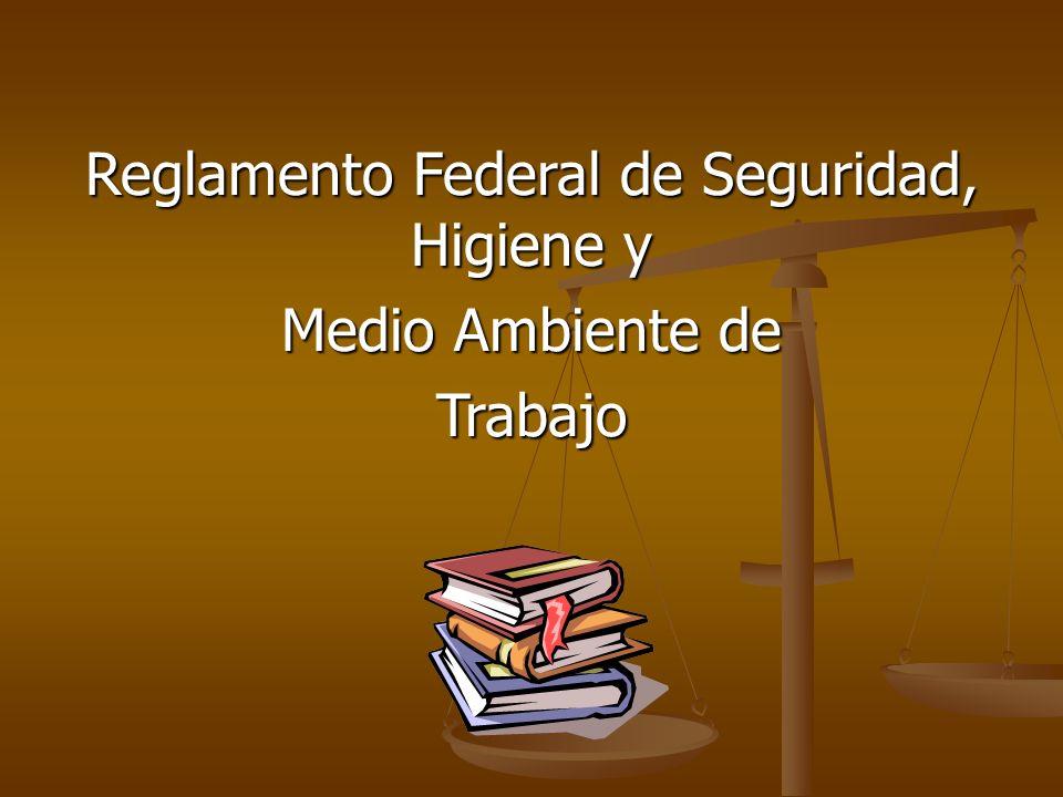 Reglamento Federal de Seguridad, Higiene y