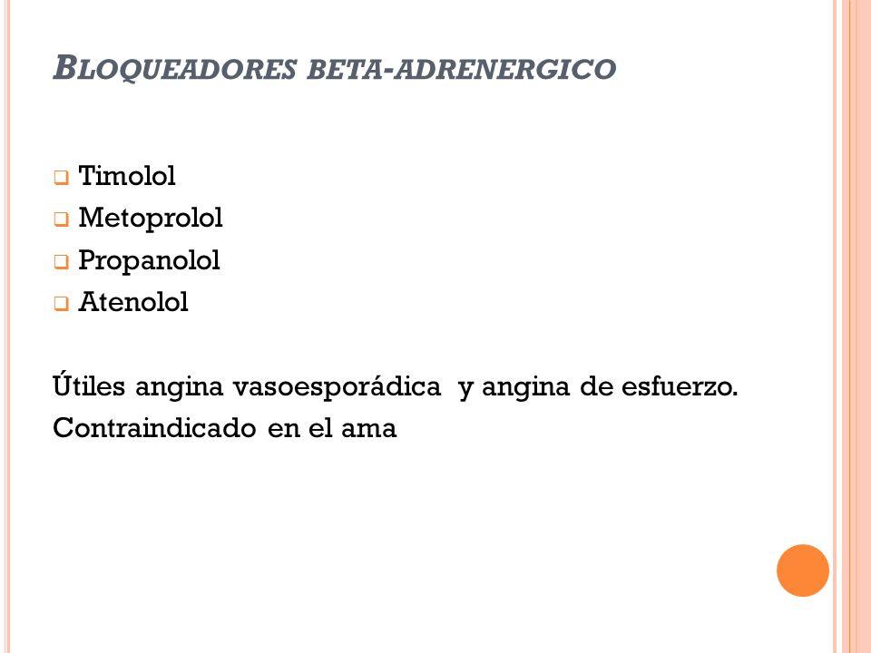 Bloqueadores beta-adrenergico