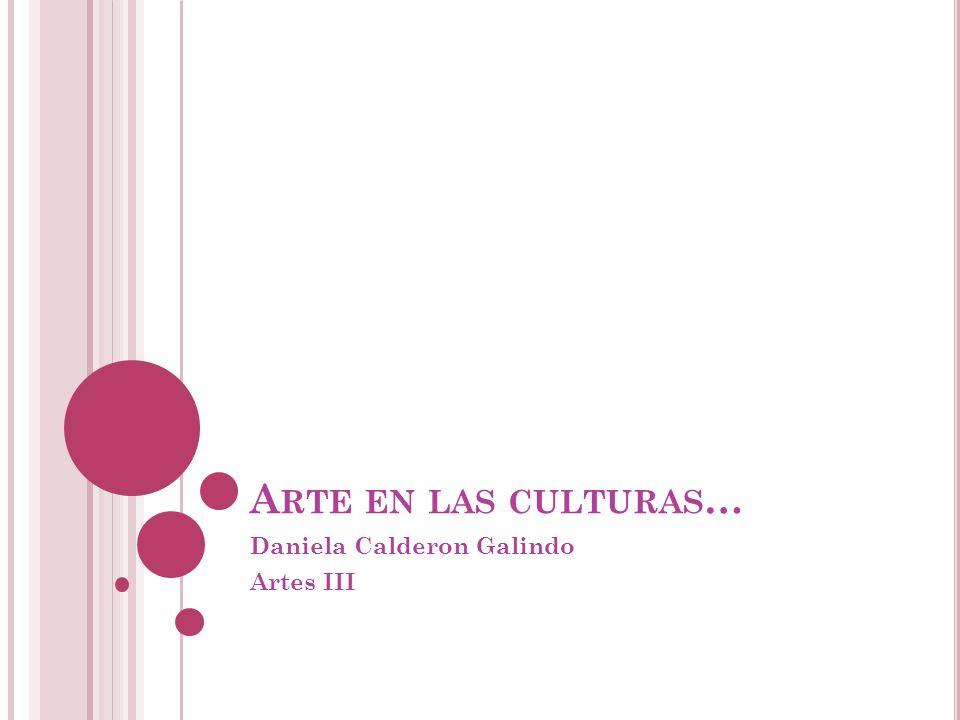 Daniela Calderon Galindo Artes III