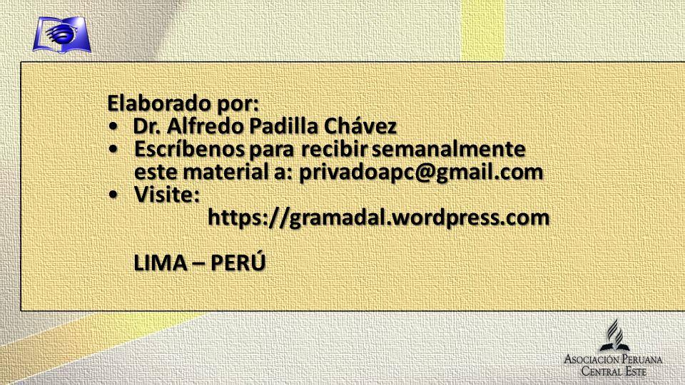 Elaborado por: Dr. Alfredo Padilla Chávez. Escríbenos para recibir semanalmente este material a: privadoapc@gmail.com.