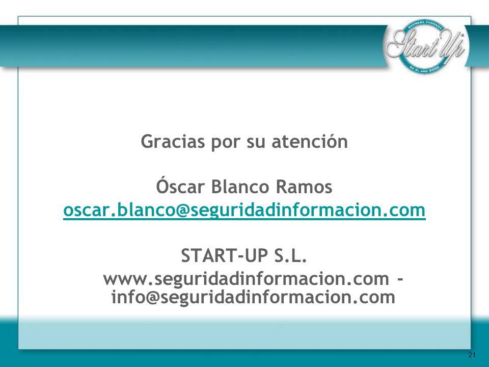 Gracias por su atención Óscar Blanco Ramos